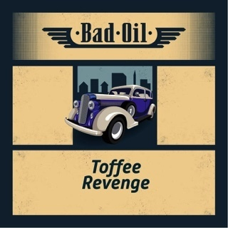 BAD OIL 2 Toffee Revenge - 50ml em Unicorn bottle 60ml - (Preparado para adicionar 10ml NicShot)